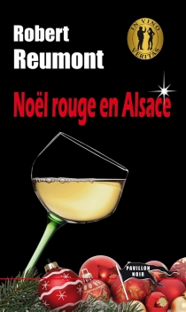 Noël rouge en Alsace - RobertReumont