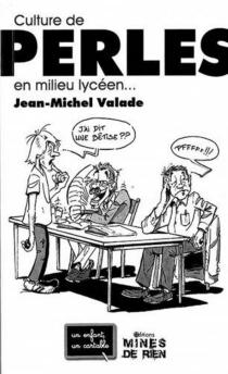 Culture de perles en milieu lycéen... - Jean-MichelValade