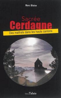 Sacrée Cerdagne : des malfrats dans les hauts cantons - MarcBlaise