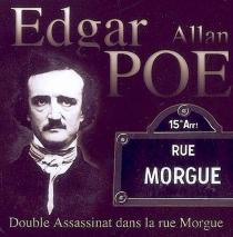 Double assassinat dans la rue Morgue - Edgar AllanPoe