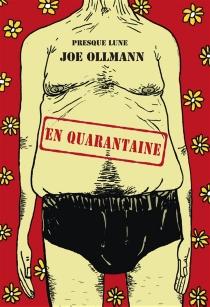En quarantaine - JoeOllmann