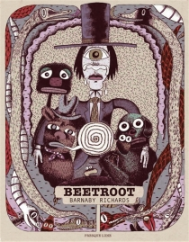 Beetroot : les mémoires fantaisistes de Barnaby Richards - Barnaby Richards