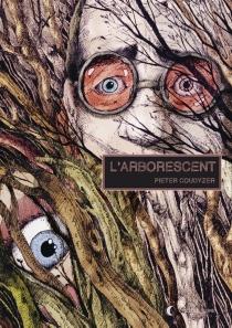 L'arborescent - PieterCoudyzer