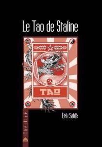 Le Tao de Staline - ErikSablé