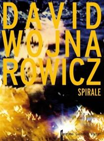 Spirale - DavidWojnarowicz