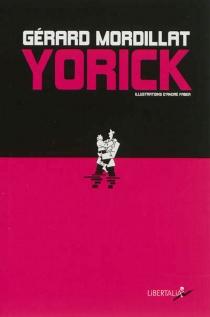 Yorick - GérardMordillat