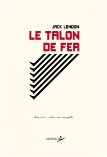 Le talon de fer| The iron heel - Jack London