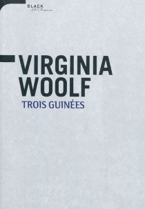Trois guinées - VirginiaWoolf