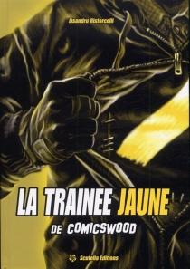 La traînée jaune de Comicswood - LisandruRistorcelli