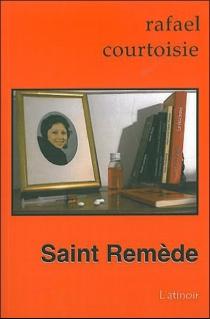 Saint Remède - RafaelCourtoisie
