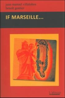 If Marseille... - BenoîtGontier