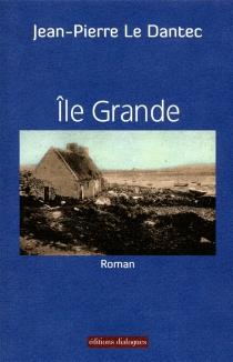 Ile-Grande - Jean-PierreLe Dantec