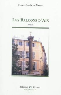 Les balcons d'Aix - Francis deSoulié de Morant