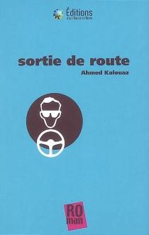Sortie de route - AhmedKalouaz