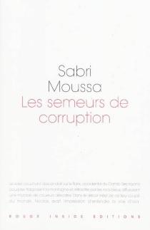 Les semeurs de corruption - SabriMoussa