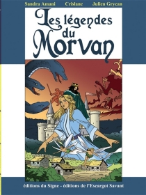 Les légendes du Morvan - SandraAmani