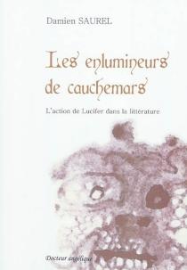Les enlumineurs de cauchemars : l'action de Lucifer dans la littérature - DamienSaurel