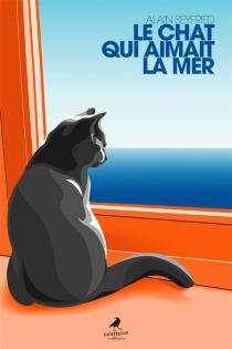 Le chat qui aimait la mer - AlainSeyfried