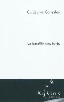 La bataille des forts - GuillaumeGonzales