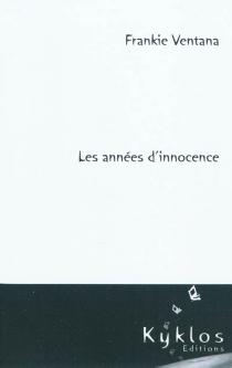 Les années d'innocence - FrankieVentana