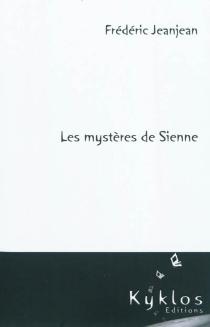 Les mystères de Sienne - FrédéricJeanjean