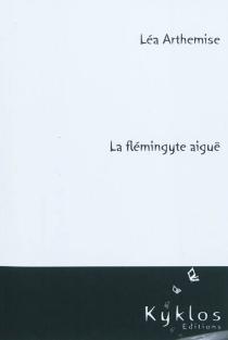 La flémingite aiguë - LéaArthemise