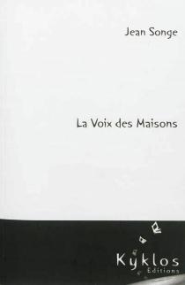 La voix des maisons - JeanSonge