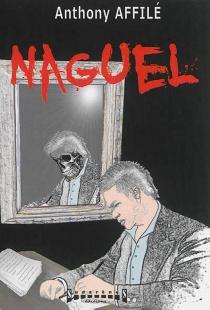 Naguel - AnthonyAffilé