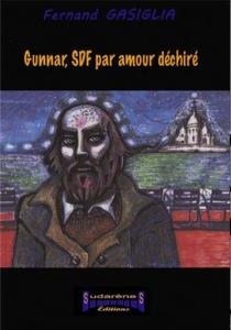 Gunnar, SDF par amour déchiré - FernandGasiglia