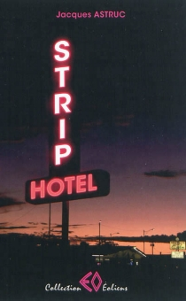 Strip Hotel - Jacques Astruc