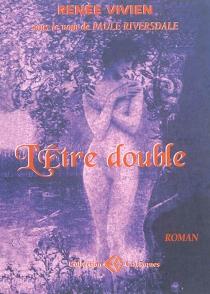 L'être double - PauleRiversdale