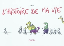 L'histoire de ma vie - Ale