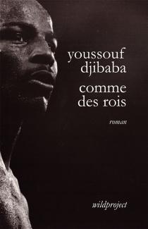 Comme des rois - YoussoufDjibaba