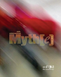 Myth(e) : roman dansé - JoëlKerouanton