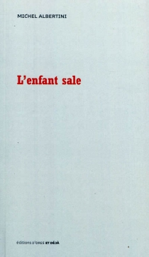 L'enfant sale - Michel Albertini