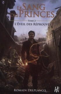 Le sang des princes - RomainDelplancq