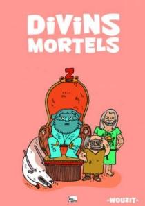 Divins mortels - Wouzit