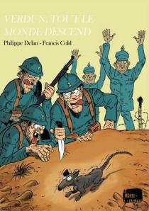 Verdun, tout le monde descend - FrancisCold