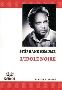 L'idole noire : autour d'une aquatinte de Frantisek Kupka - StéphaneHéaume