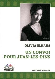 Un convoi pour Juan-les-Pins - OliviaElkaim