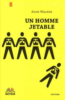 Un homme jetable - Aude Walker