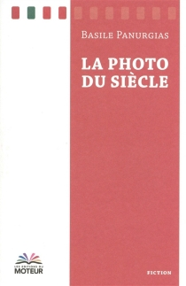 La photo du siècle - Basile Panurgias