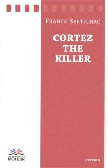 Cortez the killer - FranckBertignac