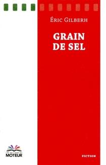 Grain de sel - ÉricGilberh