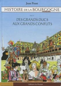 Histoire de la Bourgogne en bandes dessinées - JeanProst