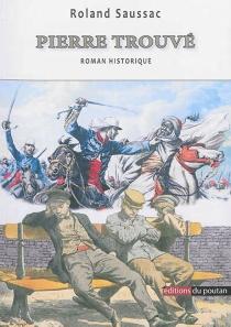 Pierre Trouvé - RolandSaussac