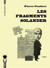 Les fragments Solander - PierreCendors