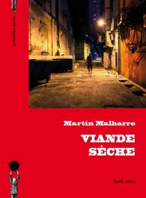 Viande sèche - MartinMalharro