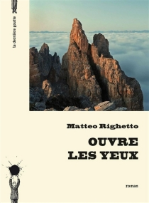Ouvre les yeux - Matteo Righetto