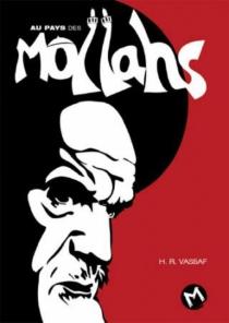 Au pays des mollahs - Hamid RezaVassaf
